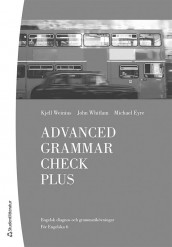 Advanced Grammar Check Plus Elevhäfte (10 pack) - Digitalt + Tryckt - av Michael Eyre, Kjell Weinius og John Whitlam (Annet bokformat)