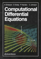Computational Differential Equations av Kenneth Eriksson, Don Estep, Peter Hansbo og Claes Johnsson (Heftet)