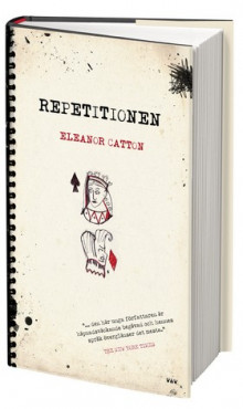 Repetitionen av Eleanor Catton (Innbundet)