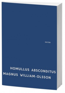 Homullus absconditus av Magnus William-Olsson (Heftet)