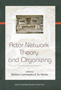 Actor Network Theory and Organizing (Heftet)