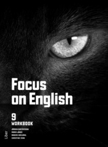 Focus on English 9 Workbook av Maria Jones, Anders Odeldahl, Jörgen Gustafsson, Christine Venn og Ted Sunhede Fulk (Heftet)