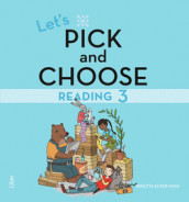 Let's Pick and Choose, Reading 3 - Nivå 3 av Birgitta Ecker Hoas (Heftet)