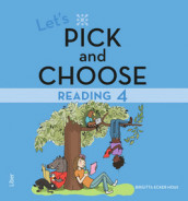 Let's Pick and Choose, Reading 4 - Nivå 4 av Birgitta Ecker Hoas (Heftet)