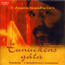 Eunuckens gåta av Jason Goodwin (Lydbok-CD)