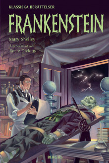 Frankenstein av Mary Shelley og Rosie Dickins (Innbundet)
