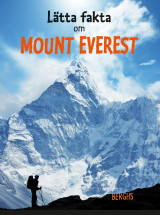 Omslag - Lätta fakta om Mount Everest