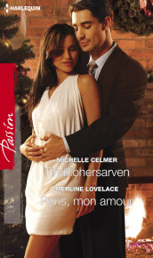 Timillionersarven / Paris, mon amour av Michelle Celmer og Merline Lovelace (Ebok)