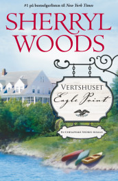 Vertshuset Eagle Point av Sherryl Woods (Ebok)
