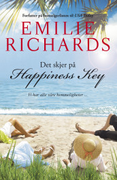 Det skjer på Happiness Key av Emilie Richards (Ebok)