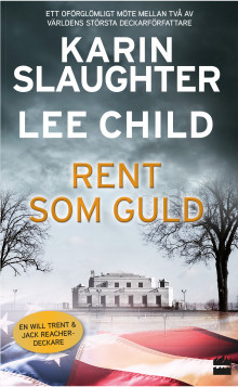 Rent som guld av Lee Child og Karin Slaughter (Heftet)