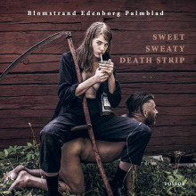 Sweet Sweaty Death Strip : Twenty-Nine Unlethal Disjections av Carl-Michael Edenborg (Innbundet)