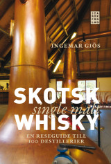 Omslag - Skotsk single malt whisky : en reseguide till 100 destillerier