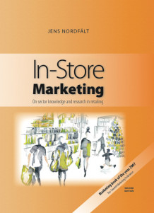In-Store Marketing av Jens Nordfält (Innbundet)
