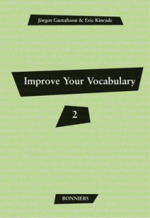 Improve Your Vocabulary 2 (5-pack) av Jörgen Gustafsson og Eric Kinrade (Heftet)