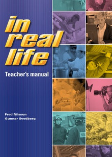 In real life Teacher´s manual av Fred Nilsson og Gunnar Svedberg (Heftet)