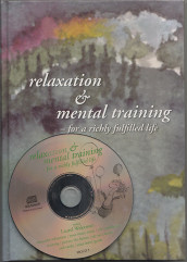 Relaxation & Mental Training - for a richly fulfilled life (incl cd) av Eva Johansson (Innbundet)
