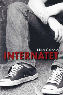 Internatet av Nina Cernold (Innbundet)