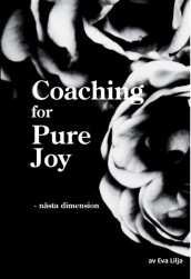 Coaching for Pure Joy av Eva Lilja (Heftet)