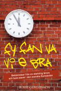 Fy fan va vi e bra : bekännelser från en obehörig lärare och hans elever i den svenska flumskolan