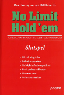 No Limit Hold'em, Slutspel- Harringtons expertstrategier för turneringar av Dan Harrington og Bill Robertie (Innbundet)
