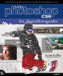 Photoshop CS6 för digitalfotografer av Scott Kelby (Heftet)