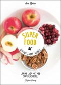 Superfood : nyttigt, gott, enkelt