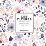 Omslag - Des Fleures. Paper pad book : for all kinds of artwork