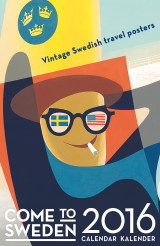 Omslag - Come to Sweden - Travel Poster kalender 2016