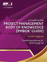 Omslag - A guide to the project management body of knowledge : (PMBOK® guide) (Svensk utgåva)