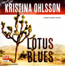 Lotus blues av Kristina Ohlsson (Lydbok-CD)