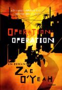 Operation: operation : ett sjukt uppdrag för mister Majestic