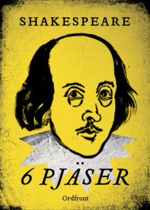Shakespeare : 6 pjäser av William Shakespeare (Innbundet)