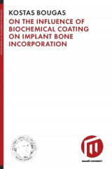 Omslag - On the influence of biochemical coating on implant bone incorporation