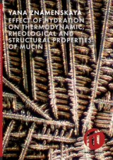 Omslag - Effect of hydration on thermodynamic, rheological and structural properties of mucin