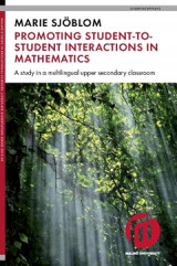 Omslag - Promoting student-to-student interactions in mathematics : a study in a multilingual upper secondary classroom