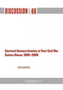 Electoral Democratisation in Post-Civil War Guinea-Bissau 1999-2008 av Lars Rudebeck (Heftet)