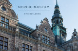 Omslag - Nordic Museum : the building