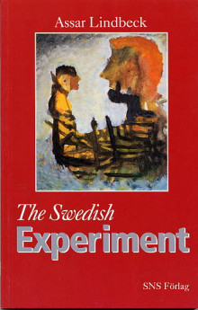 The Swedish Experiment av Assar Lindbeck (Heftet)