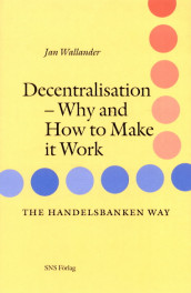 Decentralisation : Why and how to make it work av Jan Wallander (Heftet)