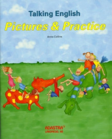 Talking English 1-3. Elevbok : Pictures and Practice av Anna Collins-Gustafsson (Heftet)