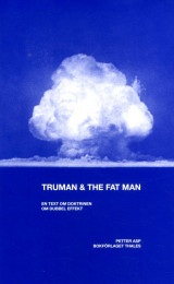 Omslag - Truman & the Fat Man : En text om doktrinen om dubbel effekt