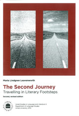 The second journey travelling in literary footsteps av Maria Lindgren Leavenworth (Heftet)