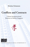 Conflicts and Contracts, Chinese intergenerational relations in modern Singapore av Kristina Göransson (Innbundet)