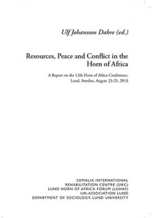Resources, Peace and Conflict in the Horn of Africa av Ulf Johansson Dahre (Innbundet)