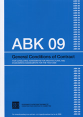 ABK 09. General conditions of contract for consultning agreements for architetural and engineering assignments for the year 2009 av BKK Byggandets kontraktskommitté (Heftet)