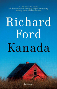 Kanada av Richard Ford (Innbundet)