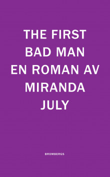 The First Bad Man av Miranda July (Heftet)
