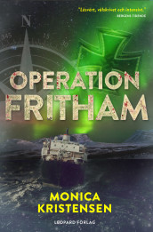 Operation Fritham av Monica Kristensen (Innbundet)
