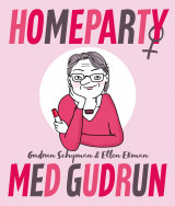 Omslag - Homeparty med Gudrun